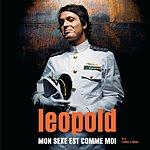 Leopold Mon Sexe Est Comme Moi