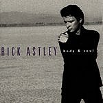 Rick Astley Body And Soul