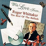 Roger Whittaker With Love From...