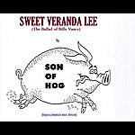 Son Of Hog Sweet Veranda Lee (The Ballad Of Billy Vance)