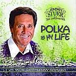 Jimmy Sturr Polka Is My Life (Feat. Lenny Gomulka)