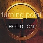Turning Point Hold On