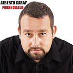 "Alberto Garay Pobre Diablo ""Single"""