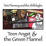 Tom Flannery Teen Angst & The Green Flannel