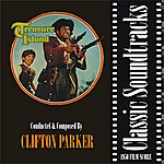 Clifton Parker Treasure Island (1950 Film Score)