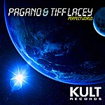 """Tiff Lacey Kult Records Presents """"Perfect World"""""""