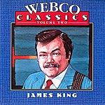 James King Webco Classics,Vol 2-James King
