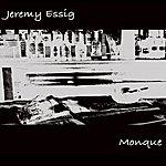 Jeremy Essig Monque