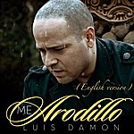 Luis Damon Me Arrodillo (English Version)