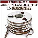 The Modern Jazz Quartet From The Vaults Modern Jazz Quartet In Concert
