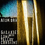 Atom Orr Galaxies With Long Yellow Curtains