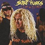 Surf Punks Oh No! Not Them Again