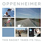 Oppenheimer This Racket Takes Its Toll