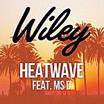 Wiley Heatwave (Feat. Ms D)