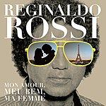 Reginaldo Rossi Mon Amour, Meu Bem, Ma Femme