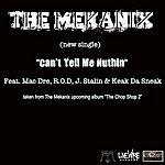 Mac Dre Can't Tell Me Nuthin (Feat. Mac Dre, R.O.D., J. Stalin & Keak Da Sneak)