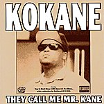 Spice 1 Kokane They Call Me Mr. Kane