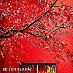 Edison Red Day