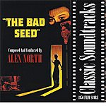 Alex North The Bad Seed (1956 Film Score)