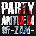 Zan Party Anthem