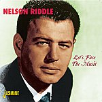 Nelson Riddle Let's Face The Music