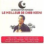 Cheb Hasni Collection Ramadan : Le Meilleur De Cheb Hasni