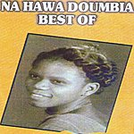 Nahawa Doumbia Best Of Na Hawa Doumbia