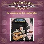 Marco Antonio Muñiz La Serenata De Los Enamorados