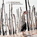 Lisa Ekdahl Heaven, Earth & Beyond