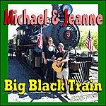 Michael Big Black Train
