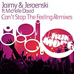 Jaimy Can't Stop The Feeling (Remixes)