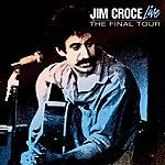 Jim Croce Live - The Last Tour