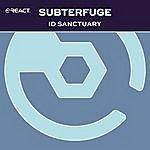 Subterfuge Id Sanctuary
