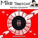 Mike Deep In Love (Radio Edit) - Single