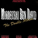 Mordechai Ben-David The Double Album