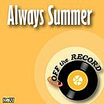 Off The Record Always Summer - Single