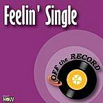 Off The Record Feelin' Single - Single