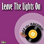 Off The Record Leave The Lights On - Single
