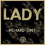 Richard Grey Lady