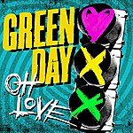 Green Day Oh Love