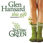 Glen Hansard This Gift