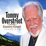 Tommy Overstreet Country Gospel Favorites