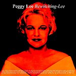 Peggy Lee Bewitching-Lee