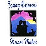 Tommy Overstreet Dream Maker