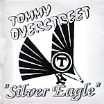 Tommy Overstreet Silver Eagle