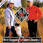 Albert E. Brumley Jr. Two Old Friends