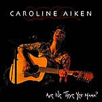 Caroline Aiken Are We There Yet Mama