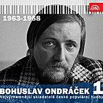 Karel Gott Nejvýznamnější Skladatelé České Populární Hudby Bohuslav Ondráček 1 (1963 - 1968)