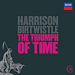 BBC Symphony Orchestra Birtwistle: The Triumph Of Time