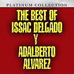 Issac Delgado The Best Of Issac Delgado Y Adalberto Alvarez